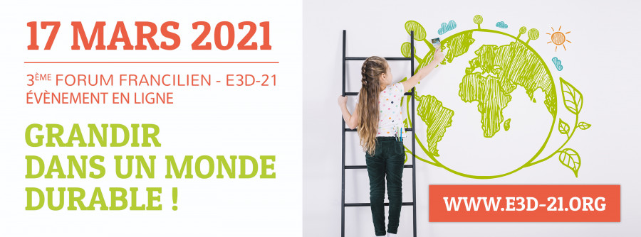 Forum E3D-21 | Grandir dans un Monde Durable